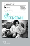 Jörg von Brincken: Film-Konzepte 44: Leni Riefenstahl