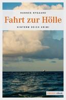 Hannes Nygaard: Fahrt zur Hölle ★★★★