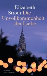Die Unvollkommenheit der Liebe - Roman