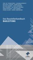 Michael Maurer: Das Baustellenhandbuch Bauleitung