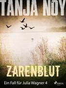 Tanja Noy: Zarenblut - Ein Fall für Julia Wagner: Band 4