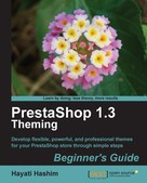 Hayati Hashim: PrestaShop 1.3 Theming Beginner's Guide