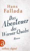 Hans Fallada: Das Abenteuer des Werner Quabs ★★★★★