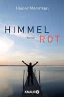 Heiner Meemken: Himmelrot ★★★★