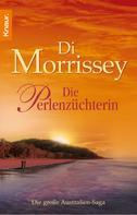 Di Morrissey: Die Perlenzüchterin ★★★★