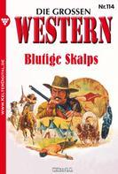 U.H. Wilken: Die großen Western 114 ★★★