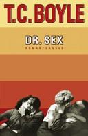 T.C. Boyle: Dr. Sex ★★★★