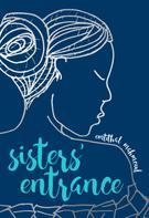 Emtithal Mahmoud: Sisters' Entrance