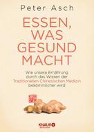 Peter Asch: Essen, was gesund macht ★★★★