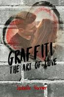 Isabelle Vannier: Graffiti - The Art of Love ★★★