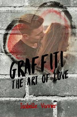Graffiti - The Art of Love