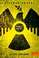 Stephan Knösel: Panic Hotel ★★★★