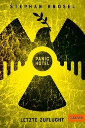 Panic Hotel - Letzte Zuflucht