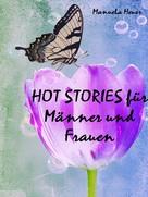 Manuela Heuer: HOT STORIES für Männer und Frauen