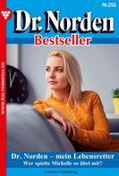 Patricia Vandenberg: Dr. Norden Bestseller 255 – Arztroman ★★★