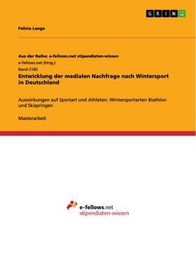 Entwicklung der medialen Nachfrage nach Wintersport in Deutschland