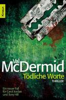 Val McDermid: Tödliche Worte ★★★★