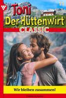 Friederike von Buchner: Toni der Hüttenwirt Classic 11 – Heimatroman