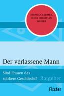 Stephan Lermer: Der verlassene Mann ★★