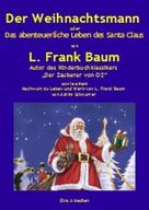 L. Frank Baum: Der Weihnachtsmann oder Das abenteuerliche Leben des Santa Claus