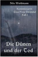 Nils Waldmann: Die Dünen und der Tod