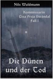 Die Dünen und der Tod - Ein Kurz-Krimi