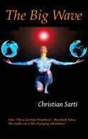 Christian Sarti: The Big Wave