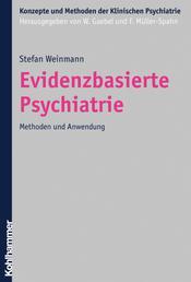 Evidenzbasierte Psychiatrie - Methoden und Anwendung