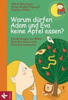 Albert Biesinger: Warum dürfen Adam und Eva keine Äpfel essen? ★★★