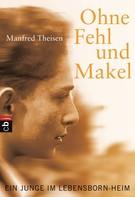 Manfred Theisen: Ohne Fehl und Makel ★★★★