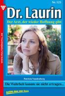Patricia Vandenberg: Dr. Laurin 125 – Arztroman ★★★★★