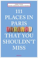 Sybil Canac: 111 Places in Paris That You Shouldn't Miss