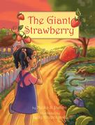 Meiko S Patton: The Giant Strawberry