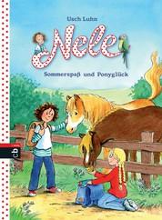 Nele - Sommerspaß und Ponyglück - Zwei lustige Abenteuer in einem Band, 2in1-Bundle, Nele auf dem Ponyhof / Nele und die wilde Bande
