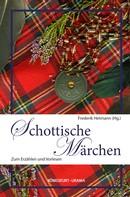 Frederik Hetmann: Schottische Märchen ★★★★★
