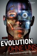 Jay Tuck: Evolution ohne uns ★★★★