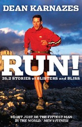 Run! - 26.2 stories of blisters and bliss