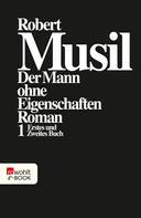 Robert Musil: Der Mann ohne Eigenschaften I ★★★★★