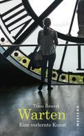 Timo Reuter: Warten