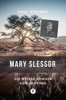 Paul Steiner: Mary Slessor