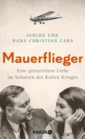 Isolde Cars: Mauerflieger ★★★★