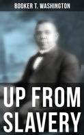 Booker T. Washington: Booker T. Washington: Up From Slavery