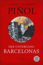 Der Untergang Barcelonas - Roman