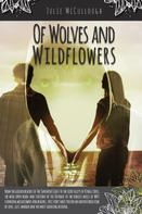 Julie McCullough: Of Wolves and Wildflowers