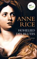 Anne Rice: Hohelied des Blutes ★★★★