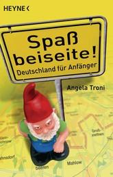 Spaß beiseite! - Deutschland für Anfänger