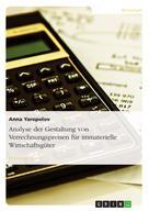 Anna Yaropolov: Analyse der Gestaltung von Verrechnungspreisen für immaterielle Wirtschaftsgüter