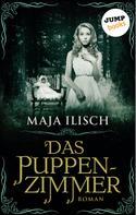 Maja Ilisch: Das Puppenzimmer ★★★★