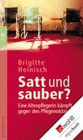 Brigitte Heinisch: Satt und sauber? ★★★★