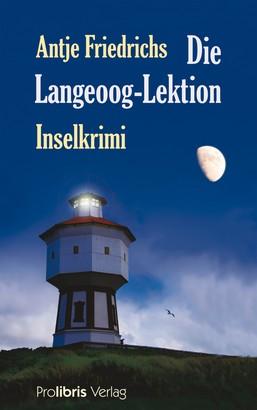 Die Langeoog Lektion